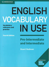 Cambridge ENGLISH VOCABULARY IN USE Pre- & Intermediate with Answers 4TH ED @NEW