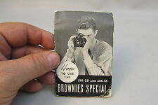 Kodak brownie instruction manual How to use the Brownies Special six 20 six 16