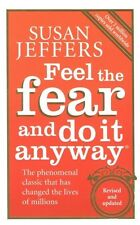 Feel The Fear And Do It Anyway by Susan Jeffers NEW