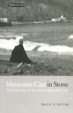 Memories Cast in Stone : The Relevance of the Past in Everyday Life (G-ExLibrary