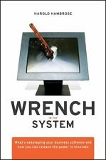 Wrench in the System: What's Sabotaging Your Business Software and How You Can