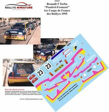 DECALS 1/24 REF 1521 RENAULT 5 TURBO POUDREL COUPE DE FRANCE RALLYE 1995 RALLY