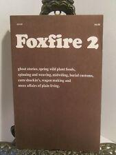 Foxfire 2 Beekeeping Forage Wild Food Make Foot Powered Wood Lathe Wool to Yarn