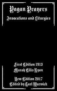 Pagan Prayers: Invocations and Liturgies by Ryan, Marah Ellis -Paperback