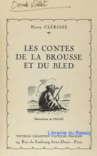 Les contes de la Brousse et du Bled Henry Clérisse 1936