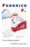 NEW Federico F. (Via Folios) by Gianfranco Angelucci
