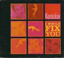 KENICKIE I Would Fix You CD single (1998) EMI Lauren Laverne BBC 6 Music