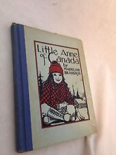Little Anne of Canada Book by Madeline Brandeis 1931