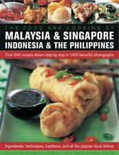 THE FOOD AND COOKING OF MALAYSIA & SINGAPORE, INDONESIA & THE PHILIPPINES - BASA