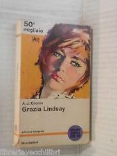 GRAZIA LINDSAY Archibald Joseph Cronin Bruno Oddera Mondadori 1963 romanzo libro