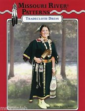 Missouri River Native American Indian Tradecloth Dress Sewing Pattern size 6-20