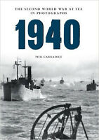 1940 the Second World War at Sea in Photographs, New, Carradice, Phil Book