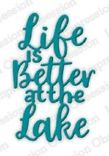Impression Obsession LIFE IS BETTER AT THE LAKE Thin Steel Die DIE701-F Phrase