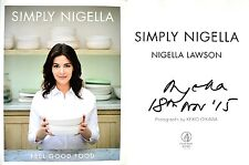 Nigella Lawson SIGNED & DATED Simply Nigella: Feel Good Food 1st1st+Photos