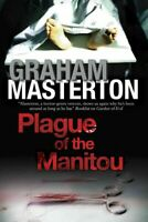 Plague of the Manitou, Paperback by Masterton, Graham, Brand New, Free P&P in...