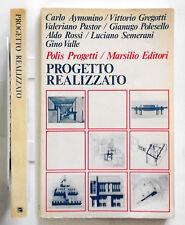 Progetto Realizzato Aldo Rossi, Carlo Aymonino, Vittorio Gregotti Marsilio 1981