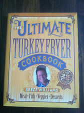 The Ultimate Turkey Fryer Cookbook : Recipes for Everything to Cook in Your 4445