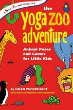 Yoga Zoo Adventure : Animal Poses and Games for Little Kids: By Purperhart, H...