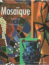 MOSAIQUE Projets et techniques Vance Goodrick-Clarke