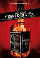 Motley Crue : The Dirt : Confessions of the World's Most Notorious Rock Band,...