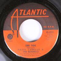 Soul Unplayed Nm! 45 Patti Labelle & The Bluebells - Ebb Tide / Patti'S Prayer O