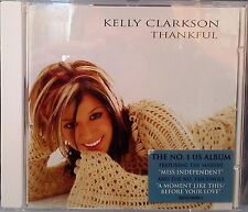 "Kelly Clarkson - Thankful (CD 2003) + 2 Bonus Tracks Features ""Miss Independent"""