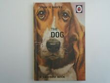 The  Ladybird Book How it Works the Dog  Series 999.