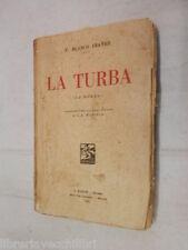 LA TURBA La Horda V Blasco Ibanez G A Marolla A Barion 1931 libro romanzo storia
