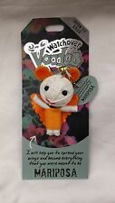 WATCHOVER VOODOO DOLL, MARIPOSA,  BRAND NEW!!!