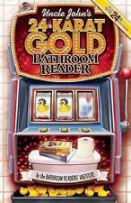 Uncle John's 24-Karat Gold Bathroom Reader (Uncle John's Bathroom-ExLibrary