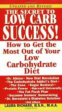 The Secret To Low Carb Success!: How to Get the Mo
