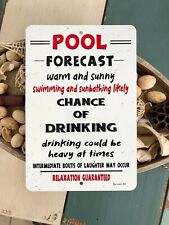 """Pool Forecast Metal Sign Swimming Pool Decor Indoor/Outdoor Funny 8"""" x 12"""""""