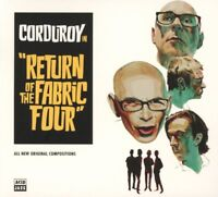 CORDUROY - RETURN OF THE FABRIC FOUR   CD NEW