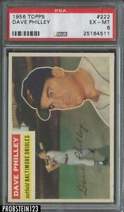 1956 Topps #222 Dave Philley Baltimore Orioles PSA 6 EX-MT