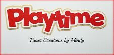 Craftecafe Mindy Playtime Toys premade paper piecing scrapbook die cut Title