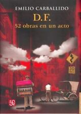 D. F. 52 obras en un acto (Letras Mexicanas) (Spanish Edition)