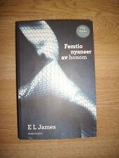 E.J.JAMES - FEMTIO NYANSER AV HONOM - FIFTY SHADES OF GREY - SVEDESE 2012 (BR)