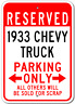 1933 33 CHEVY TRUCK Parking Sign