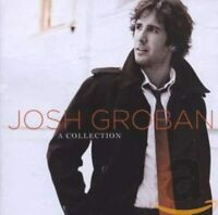 JOSH GROBAN - A Collection - The Very Best Of - Greatest Hits 2 CD NEW