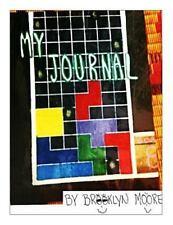 My Journal by Brooklyn Moore (2014, Paperback)