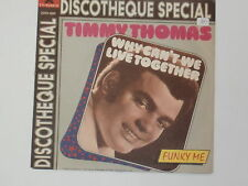 """TIMMY THOMAS -Why Can't We Live Together- 7"""""""