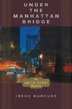 Irene Marcuse~UNDER THE MANHATTAN BRIDGE~SIGNED 1ST/DJ~NICE COPY