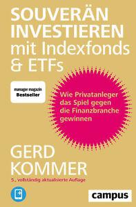 Souverän investieren mit Indexfonds und ETFs von Gerd Kommer 2015