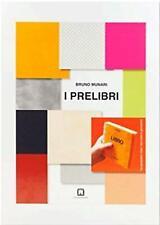 I Prelibri - Munari Bruno