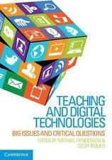 TEACHING AND DIGITAL TECHNOLOGIES - HENDERSON, MICHAEL (EDT)/ ROMEO, GEOFF (EDT)