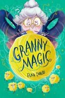 Granny Magic by Elka Evalds 9781912626199 | Brand New | Free UK Shipping