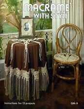 MACRAME Patterns FRAME Chair TABLECLOTH Bath Decor TABLECLOTH Pillows CLOCK Desk