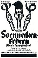 F.Soennecken Bonn SOENNECKEN-FEDERN KUNSTSCHRIFTEN Historische Reklame von 1937