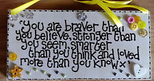 Hanging Wooden Plaque 'You Are Braver Than You Believe' Varnish finish-FRIEND.
