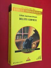 BRAUN - DELITTI SIAMESI 3 Romanzi Giallo Mondadori Speciali/47 (2005) INEDITO